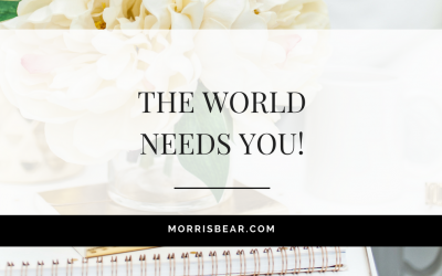 The world needs you!