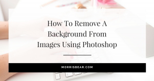 How to remove a background from images using Photoshop