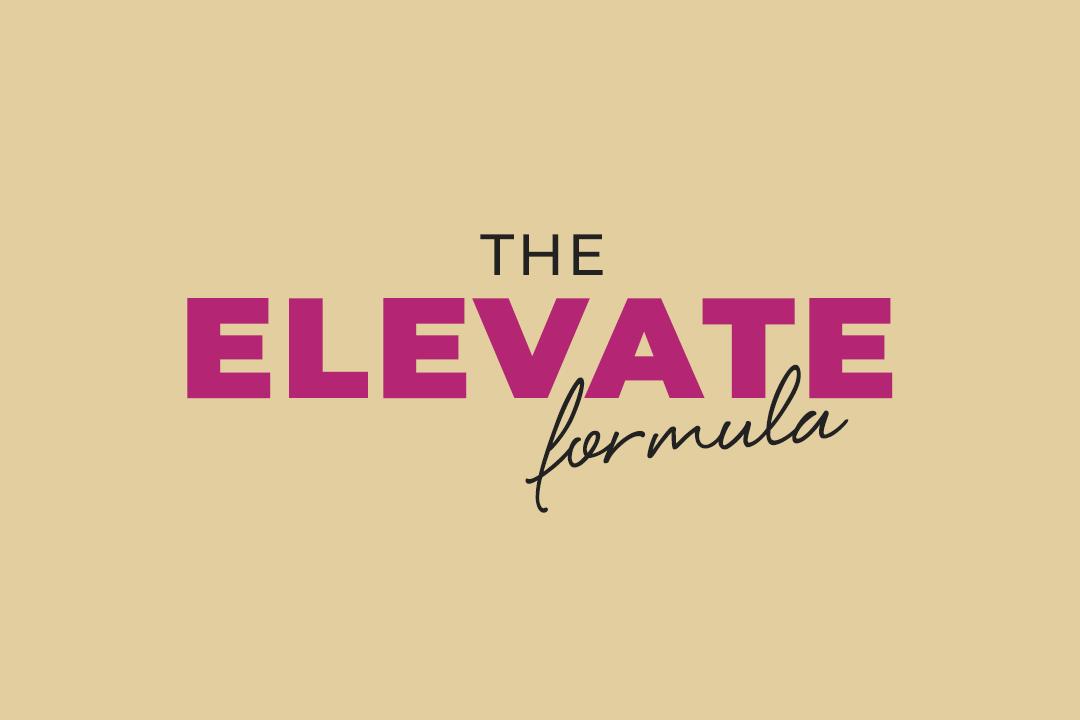 The Elevate Formula